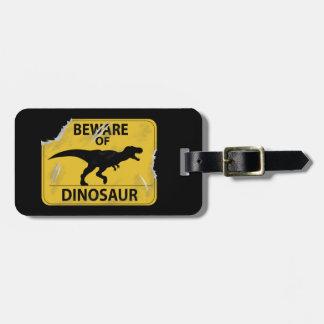 恐竜の用心して下さい(傷つく) ラゲッジタグ