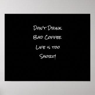 悪いコーヒーおもしろいな白黒を飲まないで下さい ポスター