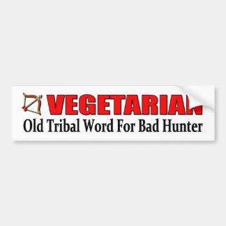 悪いハンターのための菜食主義の古い種族の単語 バンパーステッカー