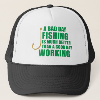 悪い日の魚釣りは大いによりよくあります キャップ