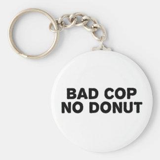 悪い警察官ドーナツ無し キーホルダー