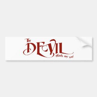 悪魔は私の精神がほしいと思います バンパーステッカー
