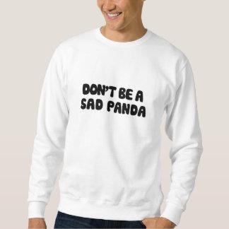悲しいパンダがあないで下さい スウェットシャツ