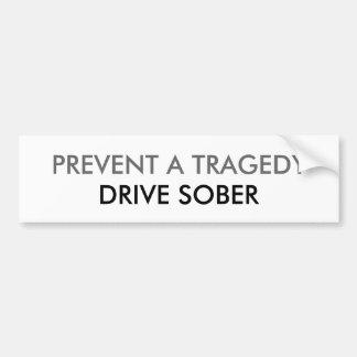 悲劇を防いで下さい、冷静運転して下さい バンパーステッカー