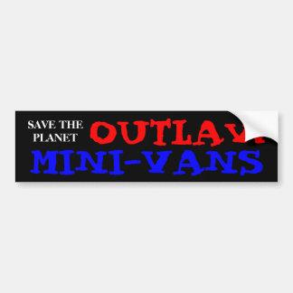 惑星の無法者のミニバンを救って下さい バンパーステッカー
