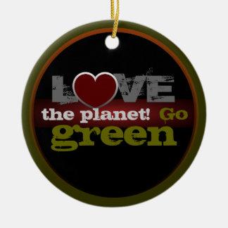 惑星の環境にやさしいことをしようのオーナメントを愛して下さい セラミックオーナメント