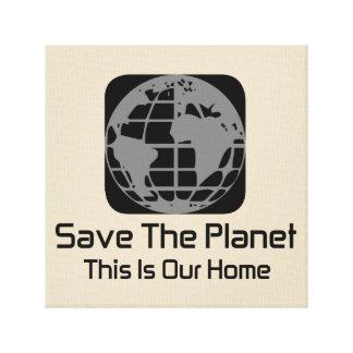 """""""惑星を、これあります私達の家の""""キャンバスが救って下さい キャンバスプリント"""