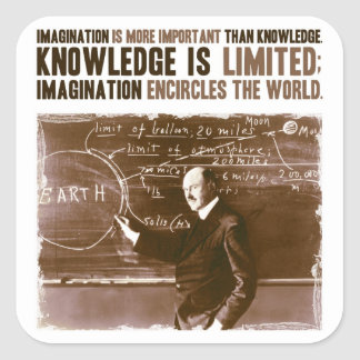 想像は知識より重要です スクエアシール