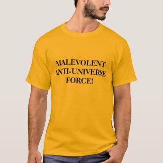 意地が悪いANTI-UNIVERSE力! Tシャツ