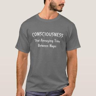 意識…昼寝間の迷惑な時間 Tシャツ
