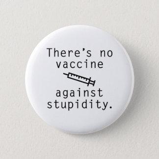 愚かさに対するワクチン 缶バッジ