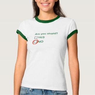 愚かですか。 Yes Tシャツ