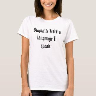 愚かなスピーチ Tシャツ