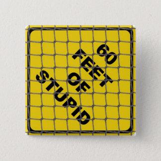 愚かなボタンの60の足 5.1CM 正方形バッジ