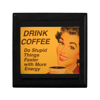 愚かな事のより速いコーヒーをして下さい ギフトボックス