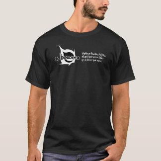 """""""愚かな人の利発な人のアイディア。"""" Tシャツ"""