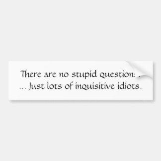 愚かな質問 バンパーステッカー