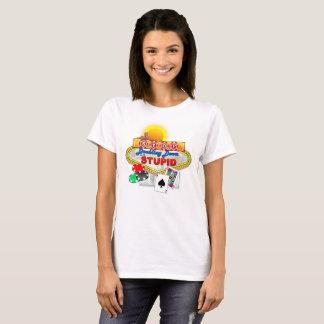 愚かな(軽い) Tシャツで倍増することを止めて下さい Tシャツ