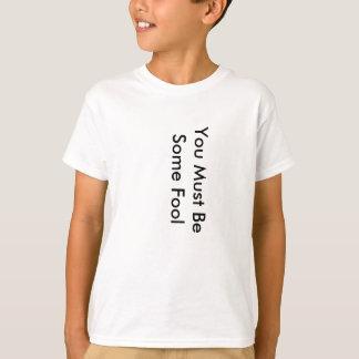 愚か者 Tシャツ