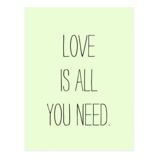 """""""愛あなたが""""は必要とするすべてです ポストカード"""