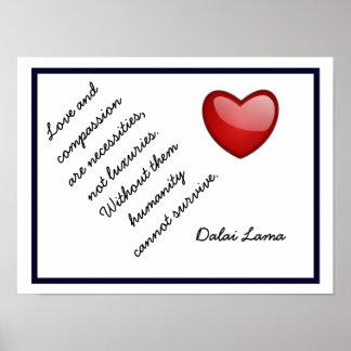 愛および同情-ダライ・ラマの引用文-芸術のプリント ポスター