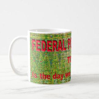 愛の中央政府警察-日は今日あります コーヒーマグカップ