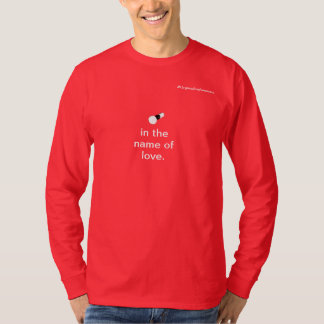 愛の名の停止 Tシャツ