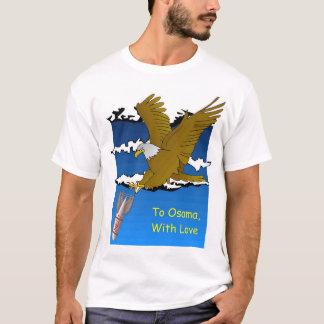 愛のOsamaに、… Tシャツ
