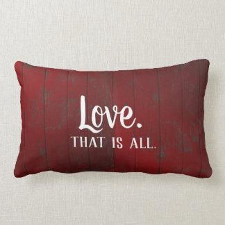 愛はすべてです。 赤く素朴な板 ランバークッション