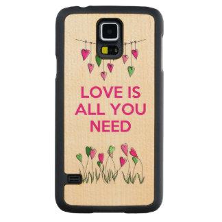 愛はすべてNeed.jpgです CarvedメープルGalaxy S5スリムケース