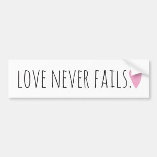 愛はハートと決して失敗しません バンパーステッカー