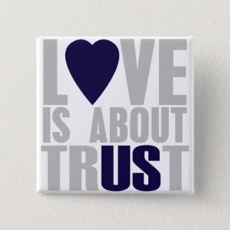 愛は信頼-正方形ボタンについてあります 缶バッジ