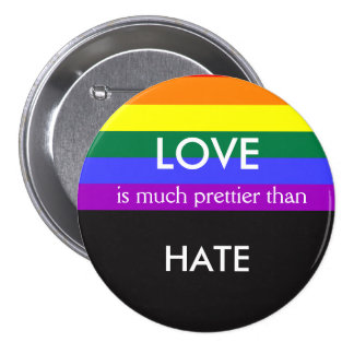 愛は大いによりかわいらしいですそれから憎みますゲイプライドの平等を 7.6CM 丸型バッジ