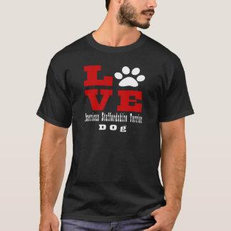 愛アメリカ(犬)スタッフォードテリア犬Designes Tシャツ
