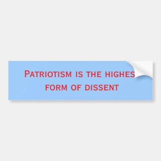 愛国心は意見の相違の最も高い型枠です バンパーステッカー