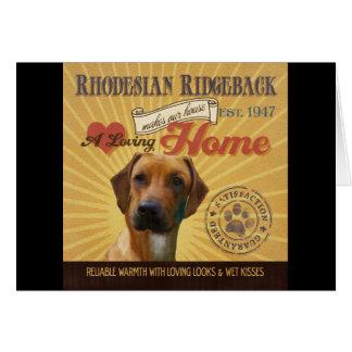 愛情のあるRhodesian Ridgebackは私達の家の家を作ります カード