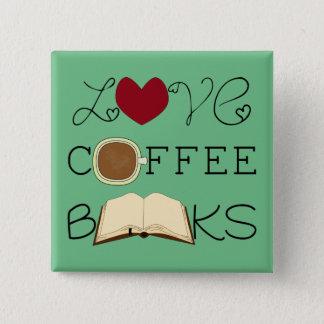愛、コーヒー、本-色を変えて下さい 5.1CM 正方形バッジ