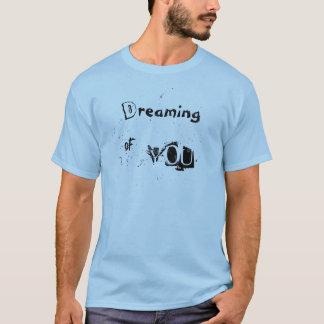 感動的なあなたの夢を見ること Tシャツ