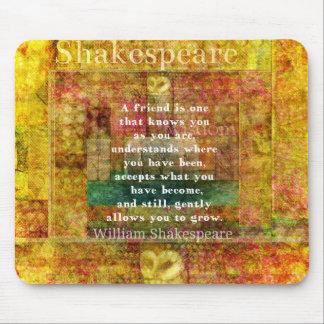 感動的なウィリアム・シェイクスピアの引用文の友情 マウスパッド