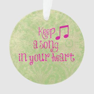 感動的な引用文: あなたのハートの歌を保って下さい オーナメント