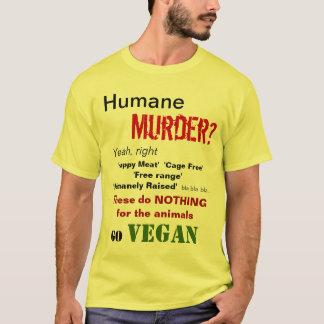 慈悲深い殺害か。 ええ、正しく Tシャツ