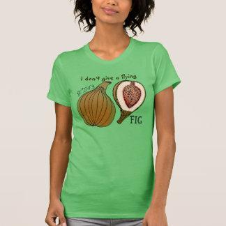 態度のフルーツ-私は飛んでいるなイチジクを与えません Tシャツ