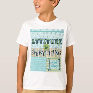 態度はすべてです Tシャツ