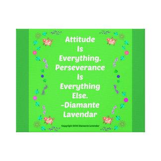 態度はDiamante Lavendarによってすべて行います! キャンバスプリント