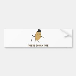 憎むことを行っているTateに行く嫌悪症およびTaters バンパーステッカー