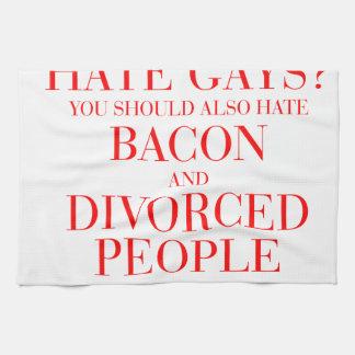 憎悪のゲイまたベーコンを憎むべきで、離婚しました キッチンタオル