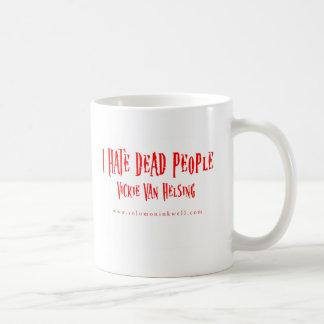 憎悪の死んだ人々のマグ コーヒーマグカップ