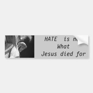 憎悪はイエス・キリストがバンパーステッカーのために死んだものではないです バンパーステッカー