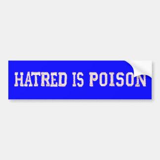 憎悪は毒青によってステッチされるフォントのバンパーステッカーです バンパーステッカー
