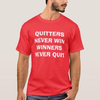 """""""憶病者決して勝者に決してやめません""""はTシャツを勝ちません Tシャツ"""